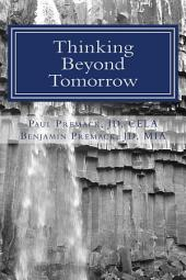Thinking Beyond Tomorrow: Organizing, Planning & Settling Your Estate 8th Edition