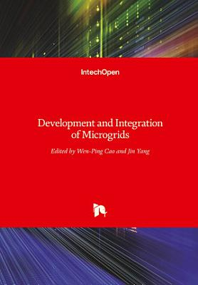 Development and Integration of Microgrids