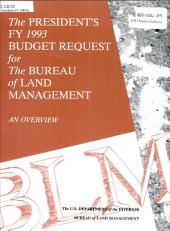 The President's FY 1993 Budget Request for the Bureau of Land Management: An Overview