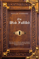 Neville Goddard The Wish Fulfilled