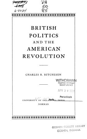 BRITISH POLITICS AND THE AMERICAN REVOLUTION PDF