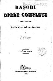 Rasori opere complete precedute dalla vita del medesimo di G. Chiappa