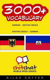 3000+ German - Haitian_Creole Haitian_Creole - German Vocabulary