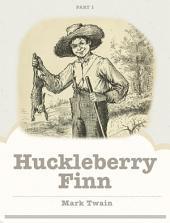 Huckleberry Finn: Part 1