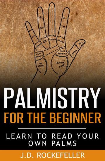Palmistry For The Beginner PDF