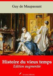 Histoire du vieux temps: Nouvelle édition augmentée