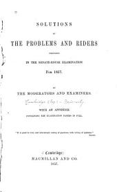 Solutions of the problems and riders proposed in the Senate-house examination for 1857