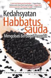 Kedahsyatan Habbatussauda Mengobati Berbagai Penyakit
