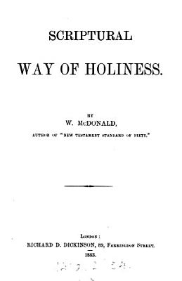 The Scriptural Way of Holiness PDF