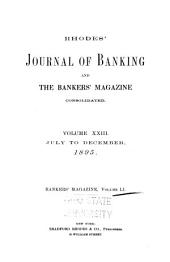Rhodes' Journal of Banking and the Bankers' Magazine Consolidated: Volume 51