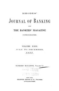 Rhodes  Journal of Banking and the Bankers  Magazine Consolidated PDF