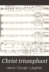 Christ triumphant: a cantata for Easter-tide, for soli, chorus, and organ, op. 35