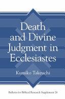 Death and Divine Judgment in Ecclesiastes