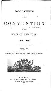 Documents of the Convention of the State of New York, 1867-'68: Volume 5