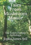 Tales From Mushroom Manor