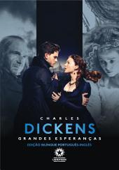 Grandes Esperanças: Great Expectations: Edição bilíngue português - inglês