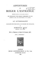 Adventures of Roger L'Estrange: Sometime Captain in the Florida Army, of His Excellency the Marquis Hernando de Soto ...