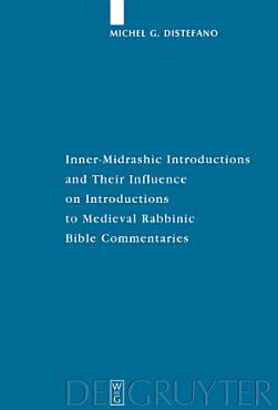 Inner Midrashic Introductions and Their Influence on Introductions to Medieval Rabbinic Bible Commentaries PDF