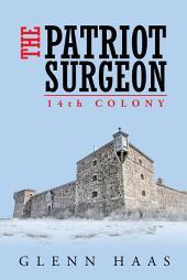 The Patriot Surgeon: 14Th Colony