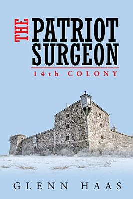 The Patriot Surgeon  14Th Colony
