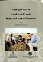 Spring wheat in Kazakstan  Current status and future directions PDF
