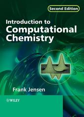Introduction to Computational Chemistry: Edition 2
