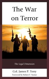 The War on Terror: The Legal Dimension