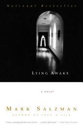 Lying Awake: A Novel