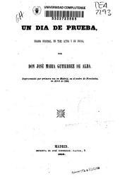 Un día de prueba: drama original en tres actos y en prosa