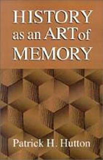 History as an Art of Memory Book