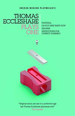 Thomas Eccleshare  Plays One PDF