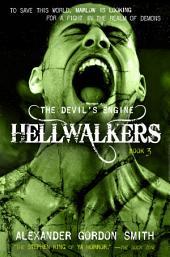 The Devil's Engine: Hellwalkers