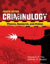 Criminology: Edition 4