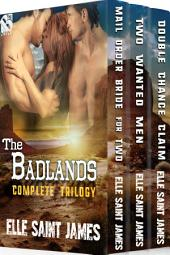 The Badlands Complete Trilogy [Box Set 49]