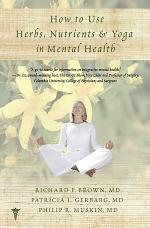 How to Use Herbs, Nutrients, and Yoga in Mental Health Care