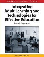 Integrating Adult Learning and Technologies for Effective Education  Strategic Approaches PDF