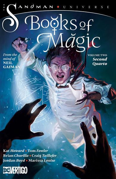 The Books Of Magic Vol 2 Second Quarto