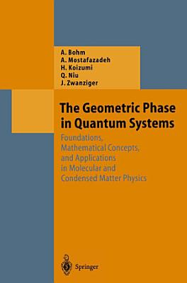 The Geometric Phase in Quantum Systems