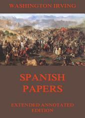 Spanish Papers (Annotated Edition)