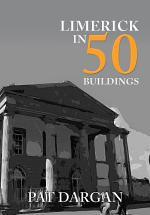 Limerick in 50 Buildings