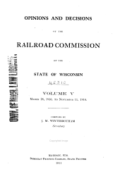 Opinions and Decisions of the Railroad Commission of the State of Wisconsin: Volume 5