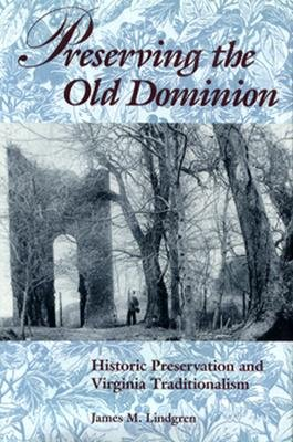 Preserving the Old Dominion