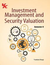 Investment Management and Security Valuation: for B.Com-III Semester-V
