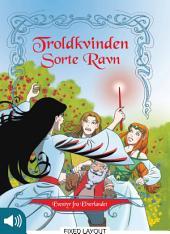 Eventyr fra Elverlandet 2: Troldkvinden Sorte Ravn: Bind 2