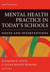 Mental Health Practice in Today's Schools