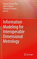 Information Modeling for Interoperable Dimensional Metrology PDF