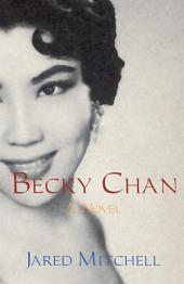 Becky Chan: A Novel