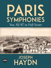 Paris Symphonies Nos. 82-87 in Full Score