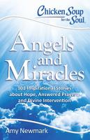 Chicken Soup for the Soul  Angels and Miracles PDF