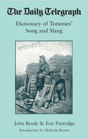 The Daily Telegraph Dictionary of Tommies  Song and Slang  1914 18 PDF